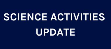 Science Activities Update